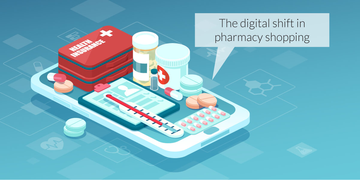 The digital shift in pharmacy shopping